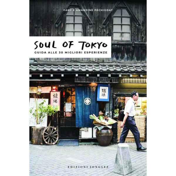 soul of tokyo la guida delle esperie 1 tuttogiappone