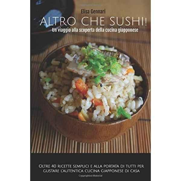 Altro che sushi 1 un viaggio alla scoperta della cucina giapponese TuttoGiappone