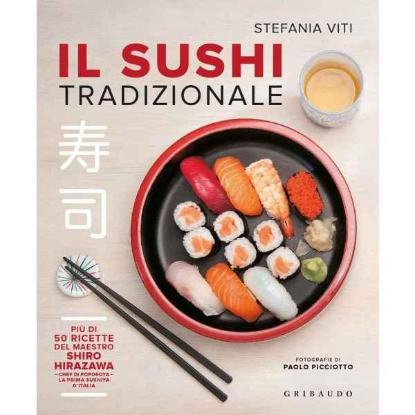 Il sushi tradizionale 50 ricette del maestro Shiro Hirazawa 1 TuttoGiappone