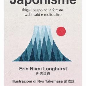 Japonisme Ikigai bagno nella foresta wabi sabi e molto altro tuttogiappone 1