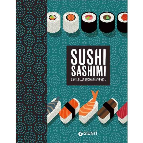 Sushi sashimi l arte della cucina Giapponese 1 TuttoGiappone