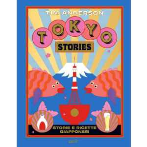 Tokyo stories Storie e ricette giapponesi TuttoGiappone