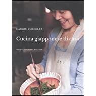 Cucina giapponese di casa. Ediz. illustrata