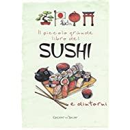 Il piccolo grande libro del sushi e dintorni