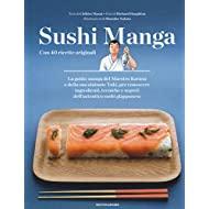 Sushi manga. Con 40 ricette originali