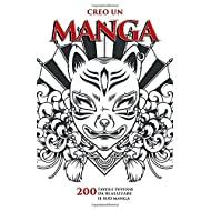 Creo un manga: Manga in bianco di 200 tavoli da disegno | Crea il tuo Manga per tutte le età | Libro per creativi in formato Manga