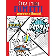Crea i tuoi fumetti: Crea e disegna i tuoi fumetti con questo taccuino del diario di fumetti, varietà di modelli, 126 pagine grandi 8,5